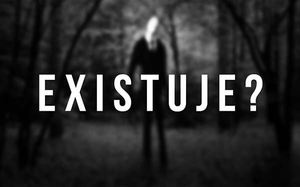 Photo of Existuje Slenderman?