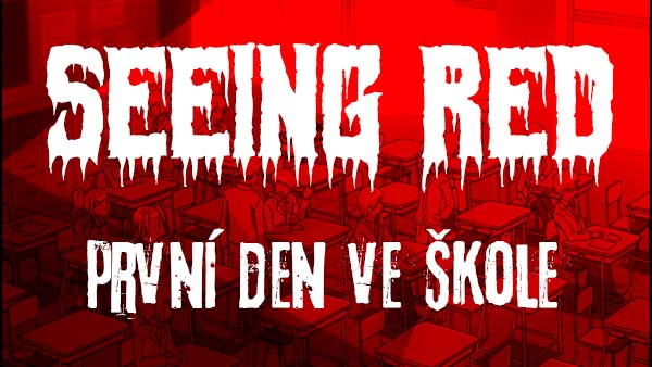 Photo of Seeing red – První den ve škole