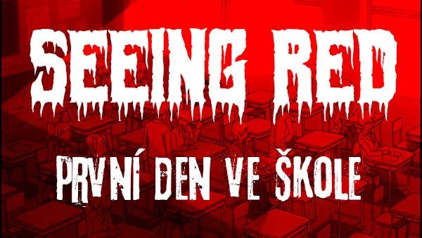 Photo of Seeing red – První den ve škole