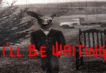 I'll Be Waiting creepypasta česky darktown.cz zázady strach děsivé příběhy podle skutečnosti
