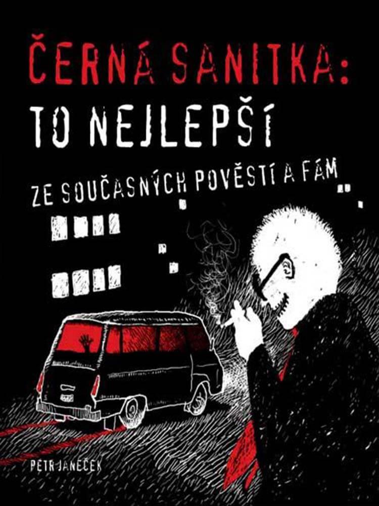 Černá sanitka To nejlepší kniha creepypasty městské legendy darktown