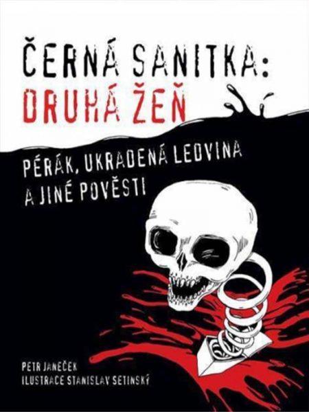 Černá sanitka druhá žeň městské legendy kniha děsivé creepypasty darktown
