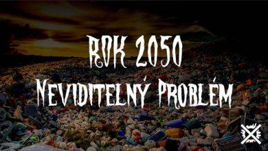Photo of ROK 2050 – NEVIDITELNÝ PROBLÉM