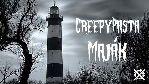 The Lighthouse Majak Creepypasta cesky dakrotnw.cz video