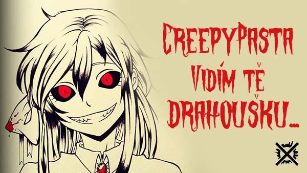 Vidím tě, drahoušku... I see you, darling... creepypasta česky darktown.cz
