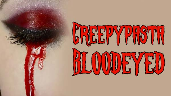 Bloodeyed Creepypasta Darktown
