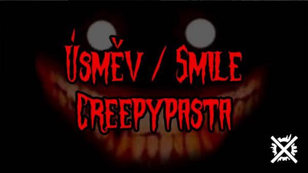 usmev smile creepypasta cz daktown