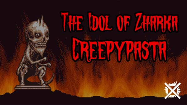 The Idol of Zharka Socha Zharky creepypasta darktown