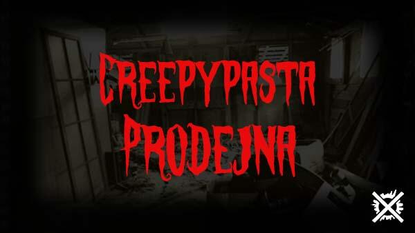 prodejna creepypasta česky děsivý příběh maki darktown.cz