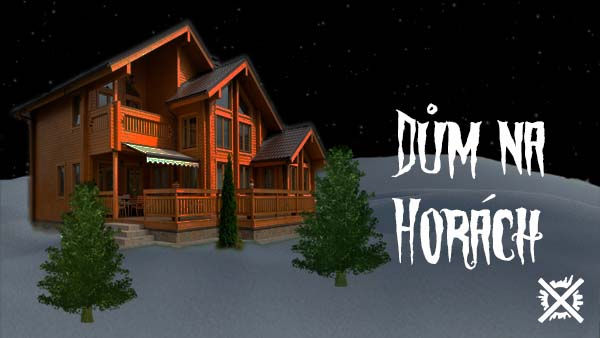 Dům na Horách creepypasta darkown