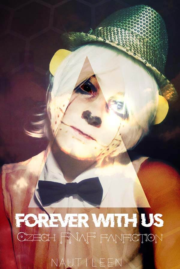 Forever With Us cely pribeh nautileen Five Nights at Freddy's fanfikce darktown.cz