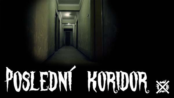 poslední koridor creepypasta darktown