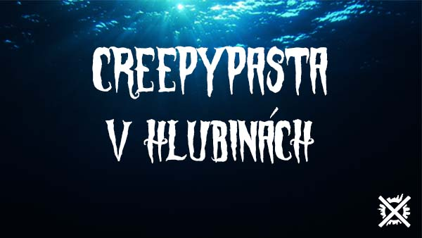 V Hlubinách Creepypasta Darktown