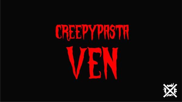 Ven Creepypasta Darktown