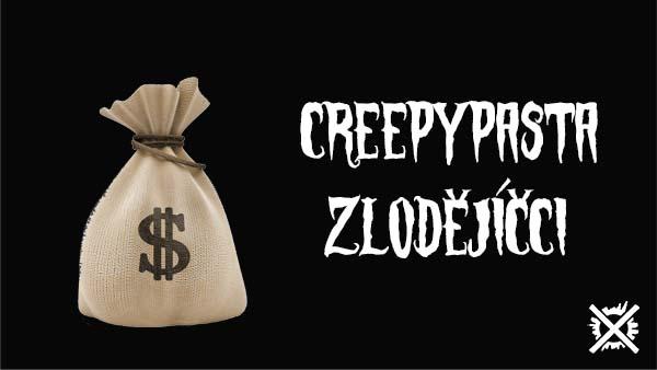 Zlodějíčci Creepypasta Darktown