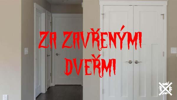 Za zavřenými dveřmi Creepypasta Darktown