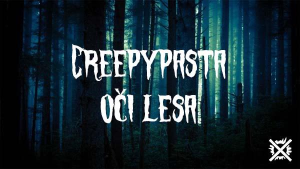 Oči Lesa Creepypasta Darktown