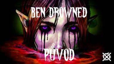 Photo of Původ Bena Drowned