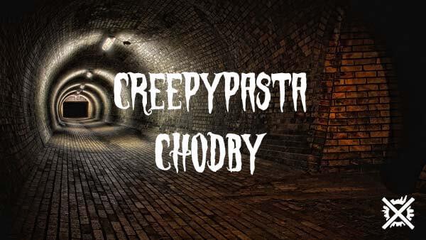 Chodby Creepypasta Darktown